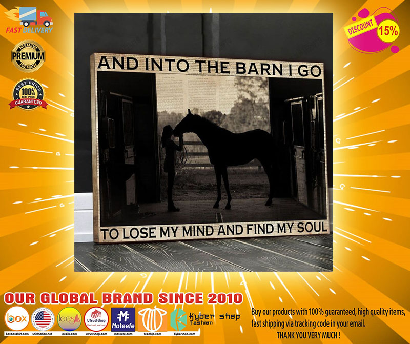 Farm girl And into the barn I go to lose my mind and find my soul Canvas3