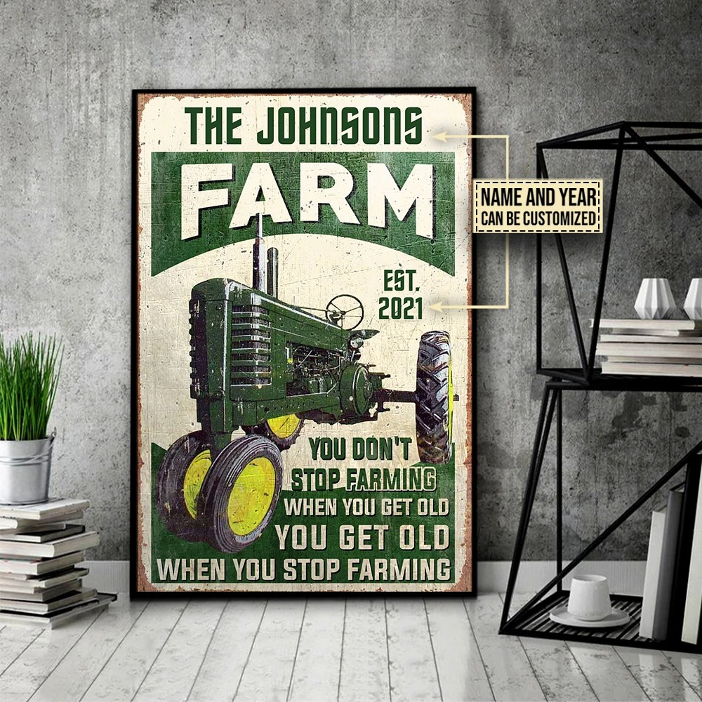 Farm tractor you dont stop farming when you get old custom name poster4
