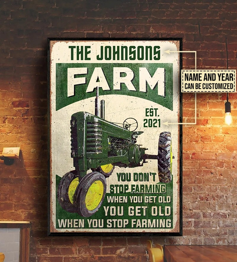 Farm tractor you dont stop farming when you get old custom name poster3