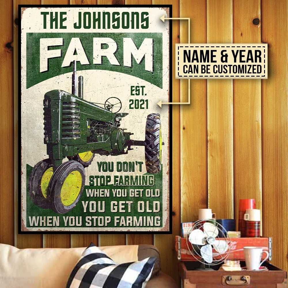 Farm tractor you dont stop farming when you get old custom name poster2