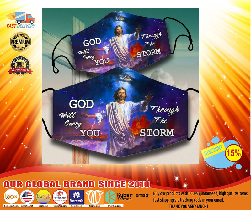God will carry you throught the storm face mask3