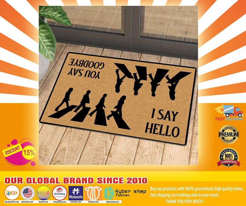 I say hello you say goodbye doormat4