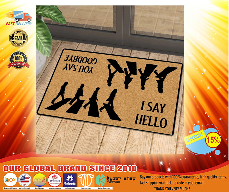 I say hello you say goodbye doormat3