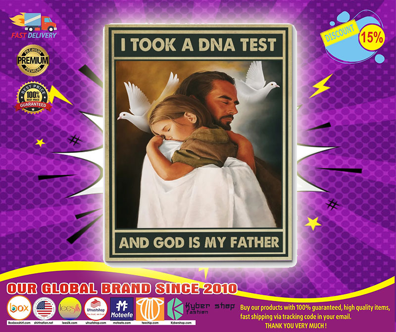 I tool a dna test and god is my father poster1