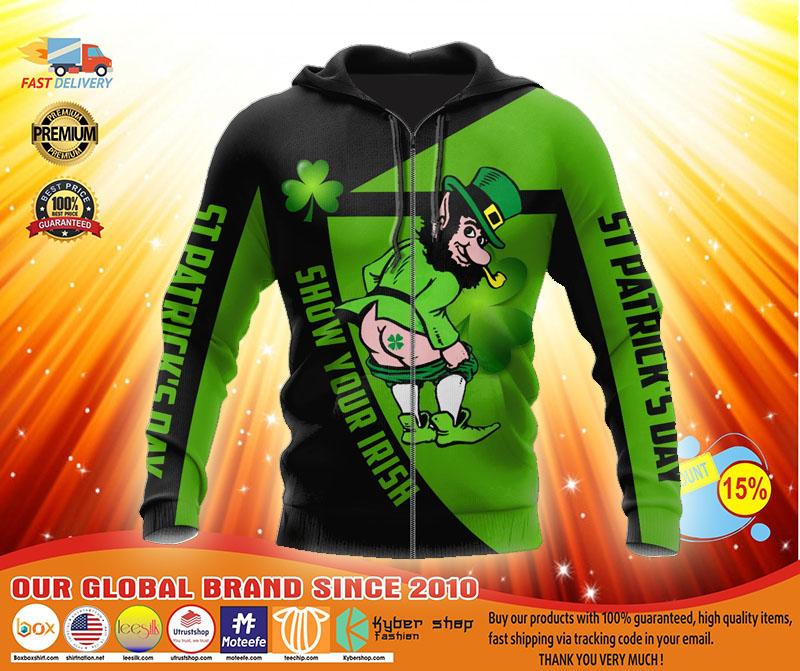 Irish st patrick show your Irish day 3D hoodie4