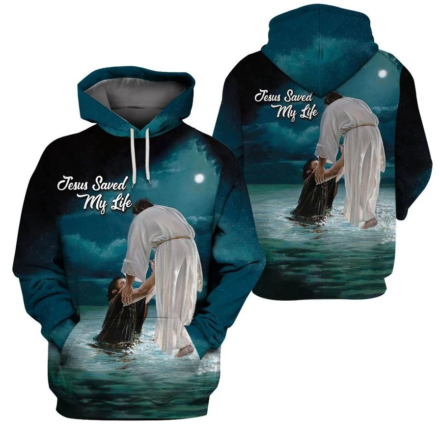 Jesus saved my life 3D hoodie