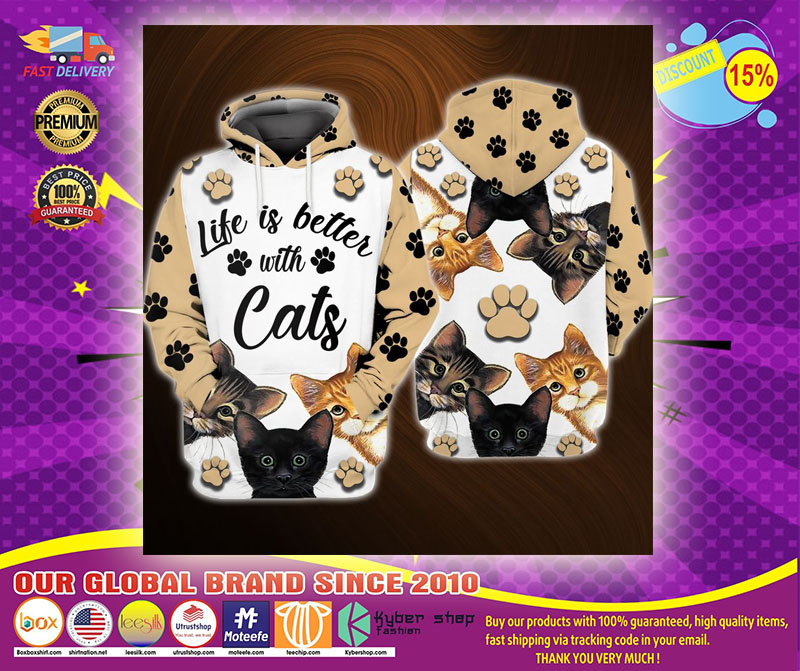 Life is better with cats 3D over print hoodie1
