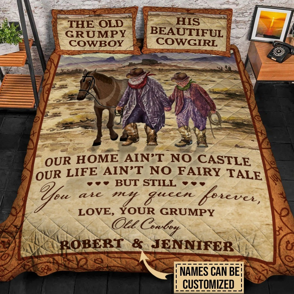 Personalized the old Grumpy cowboy and his beautiful cowgirl out home aint no castle bedding set4