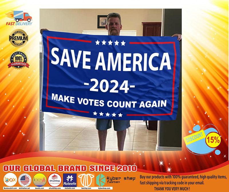 Save america 2024 make votes count again flag3
