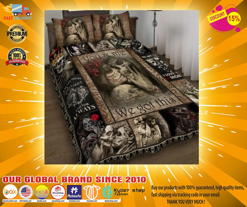 Skull You and me we got this bedding set3