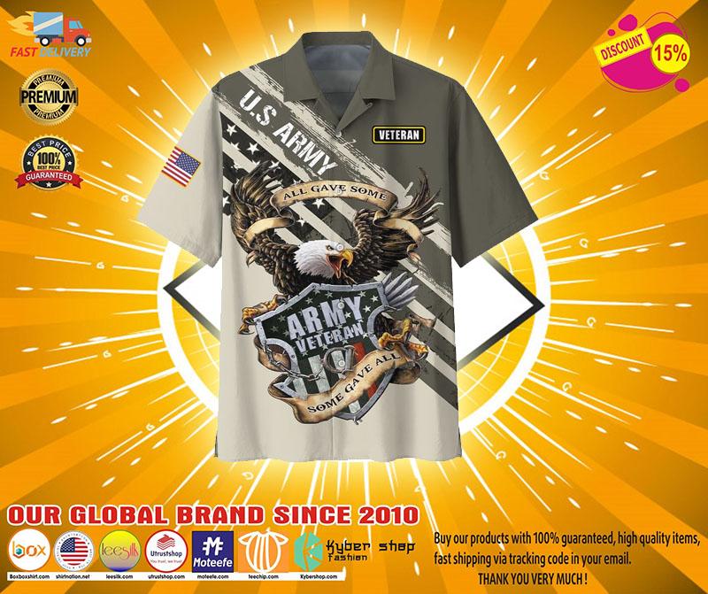 Veteran eagle US army all gave somehawaiian shirt2