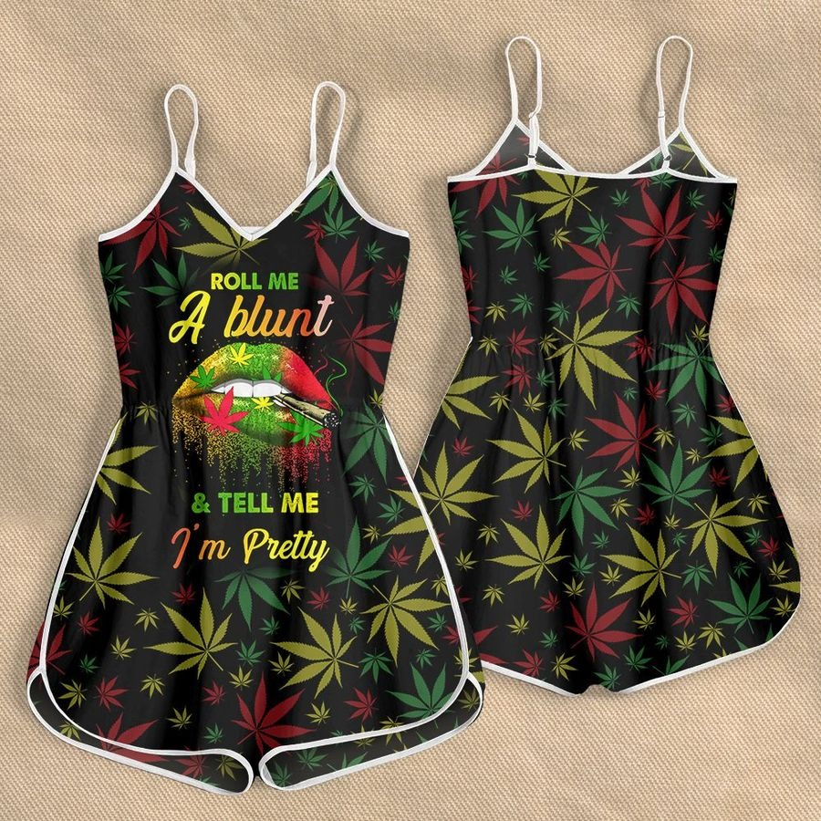 Weed roll me a blunt and Tell me Im pretty Rompers for women1