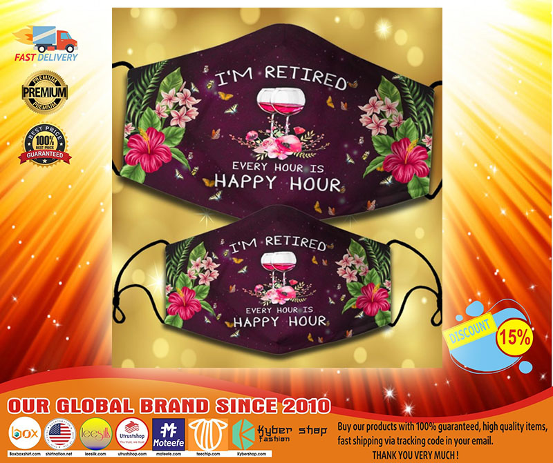Wine Im retired every hour is happy hour facemaske3