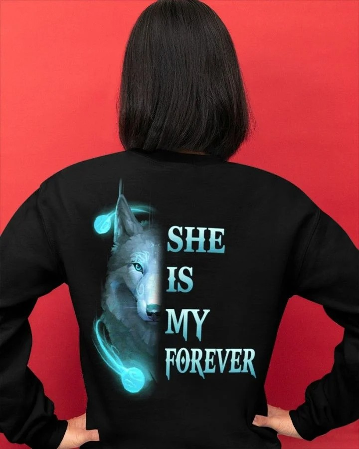 Wolf She is my forever she is my always 3D hoodie2