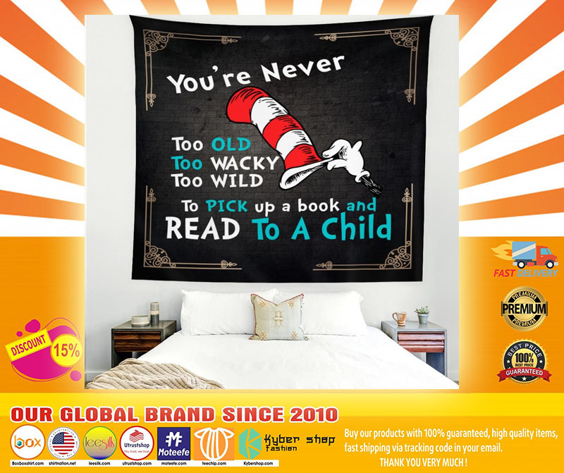 Youre never too old too wacky too wild to pick up a book blanket4