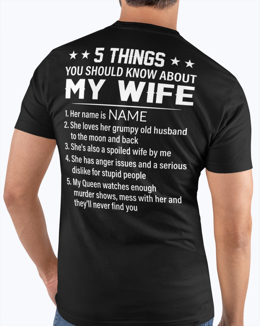 5 Things You Should Know About My Wife Shirt45