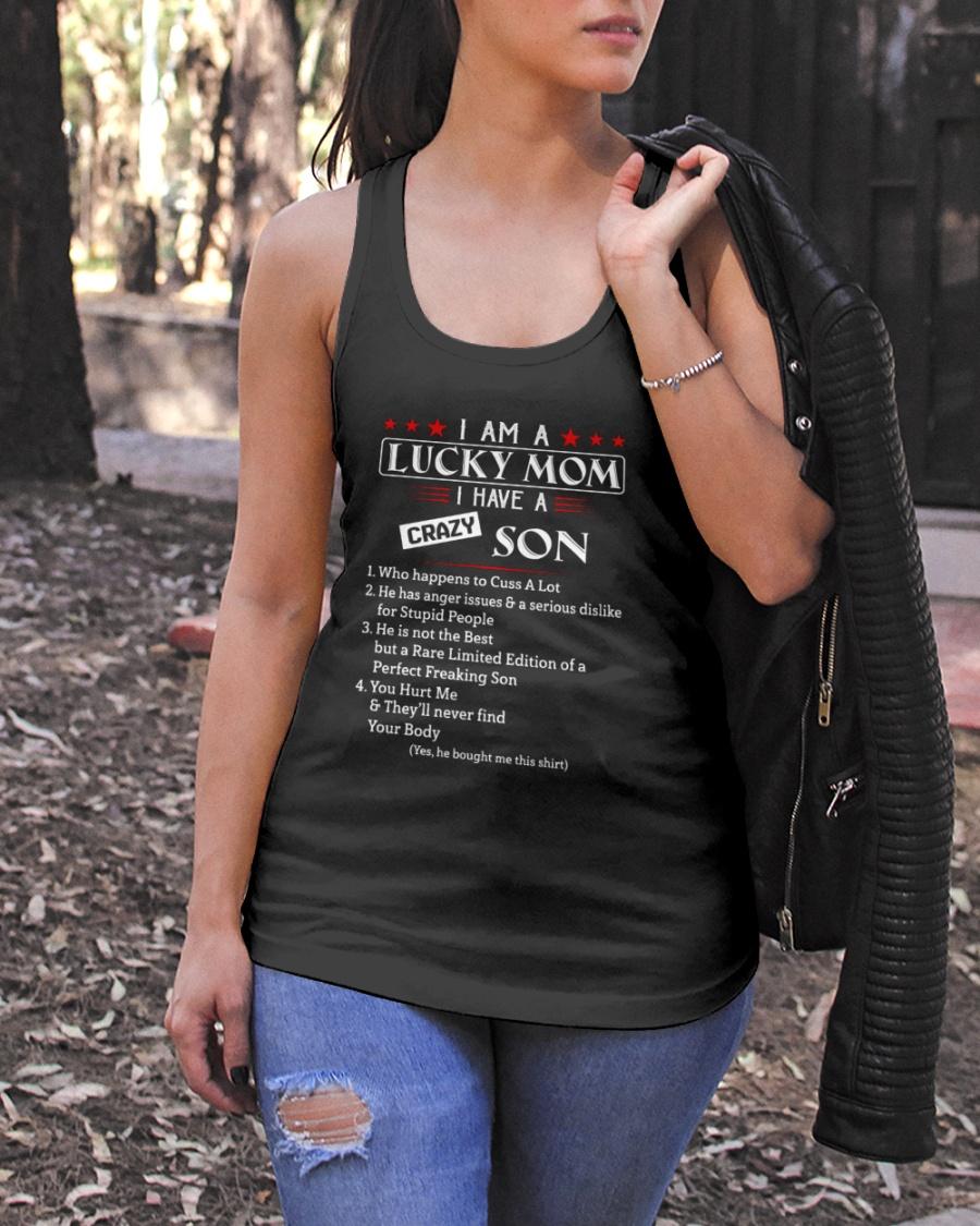 7I Am A Lucky Mom I Have A Crazy Son Shirt