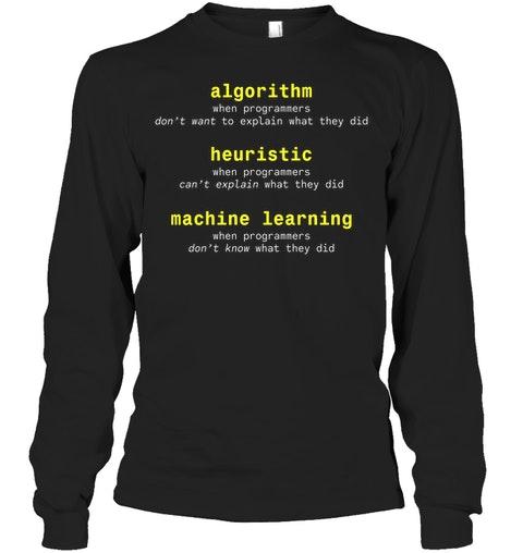Algorithm Heuristic Machine Learning Shirt4
