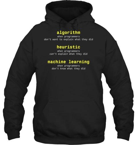 Algorithm Heuristic Machine Learning Shirt6