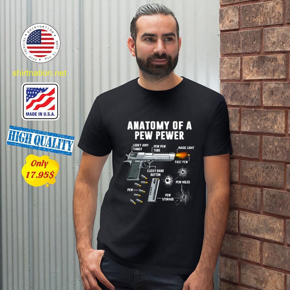 Anatomy of a pew pewer Shirt2