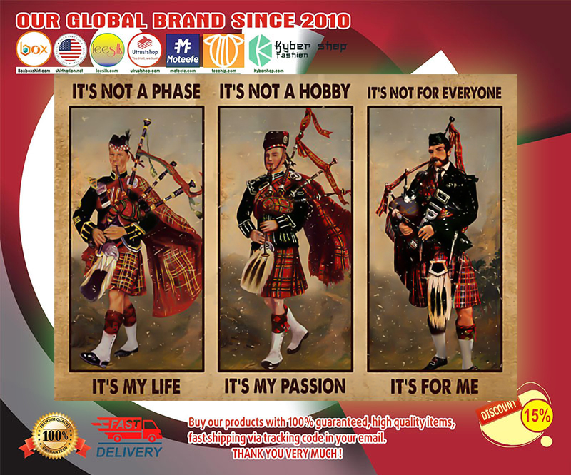 Bagpipes its not a phase its my life poster 2