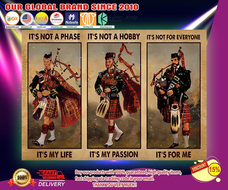 Bagpipes its not a phase its my life poster 3