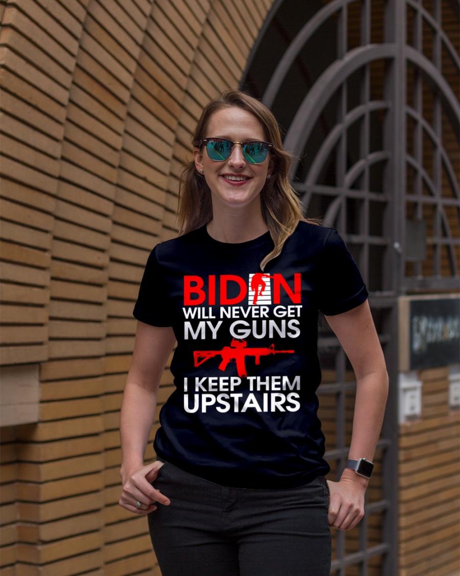 Biden Will Never Get My Guns I Keep Them Upstairs Shirt5