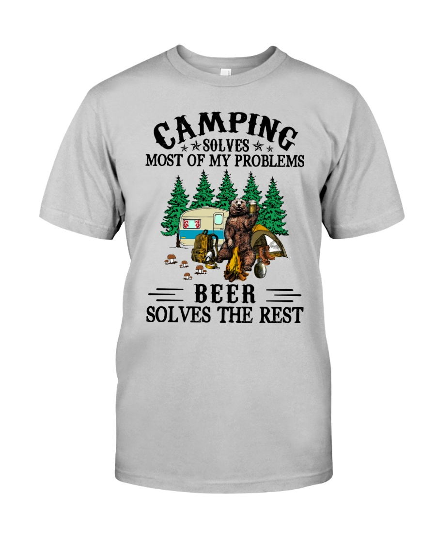 Camping Solves Most Of My Problems Beer solves the rest Shirt4 Copy