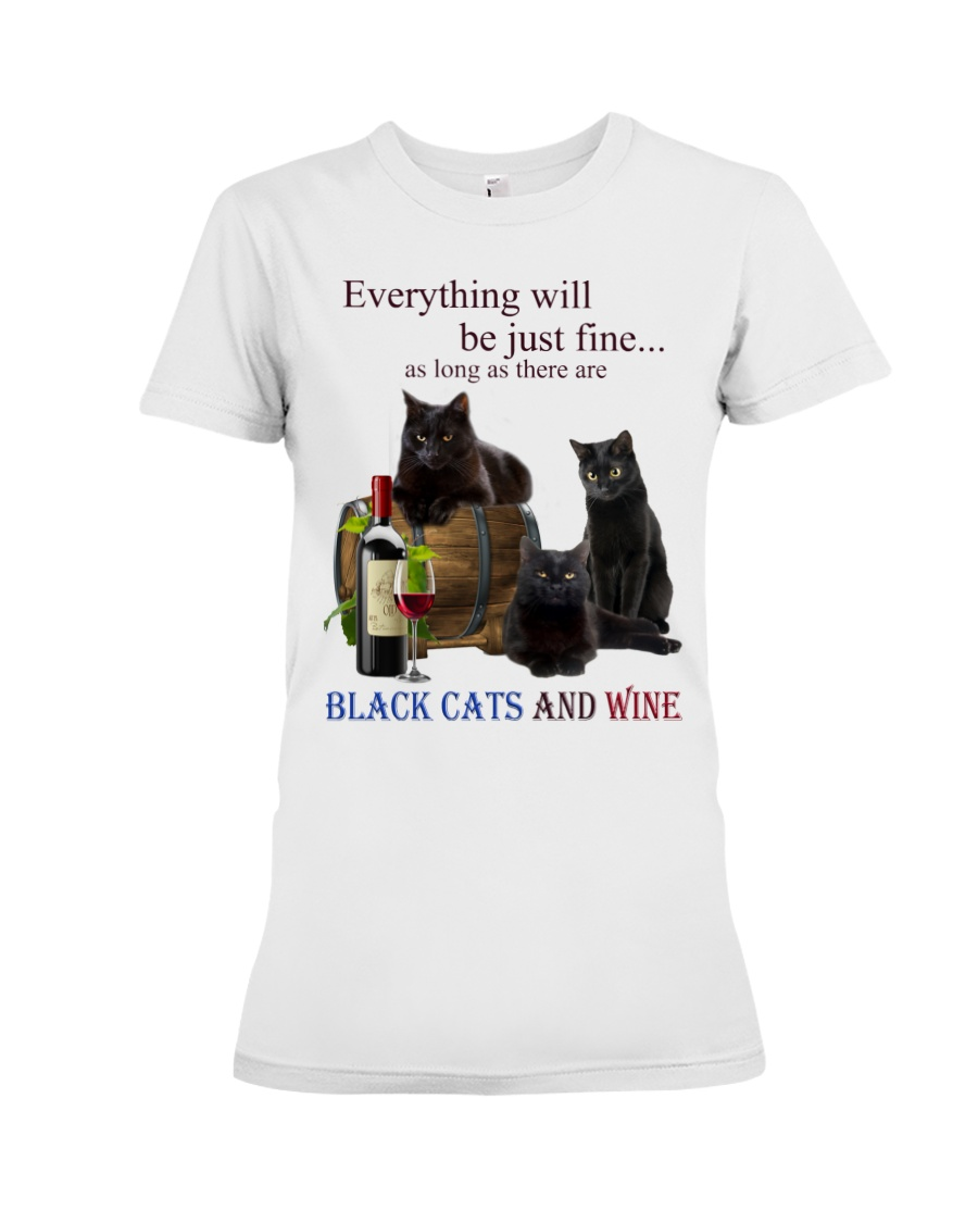 Cat Everything Will Be Just Fine As Long As There Are Shirt2