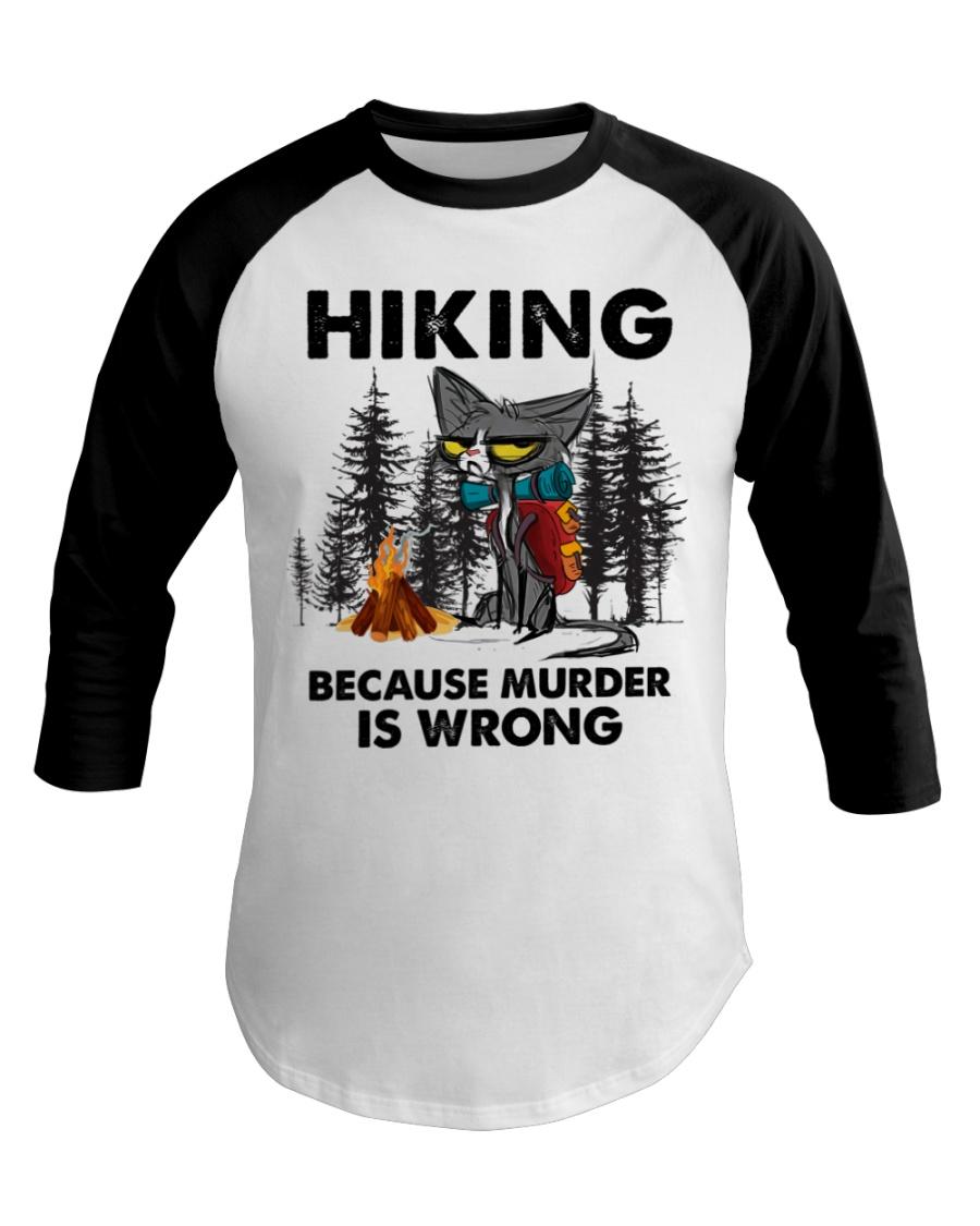 Cat Hiking Because Murder Is Wrong Shirt9