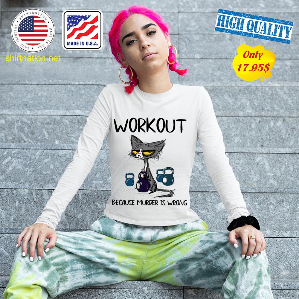 Cat workout because murder is wrong shirt 13
