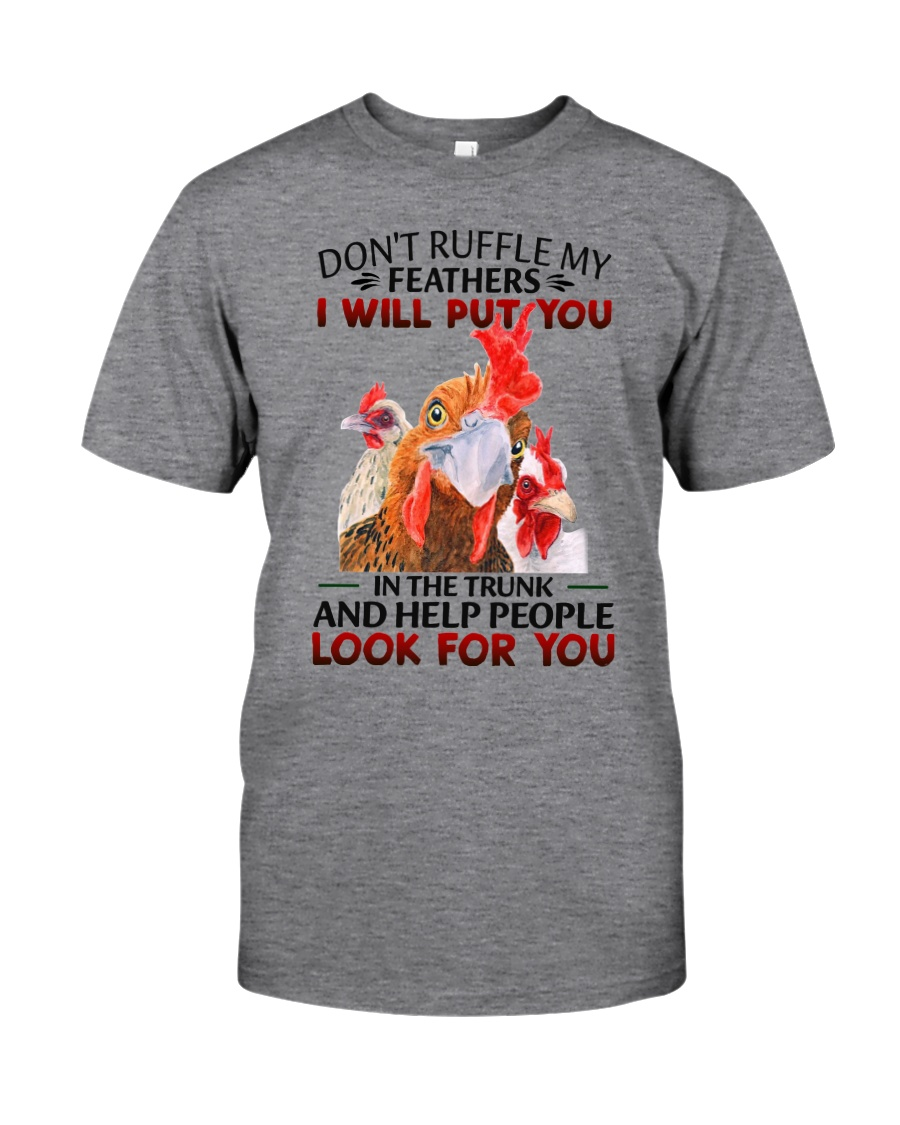 Chicken Dont ruffle my feathers Shirt4