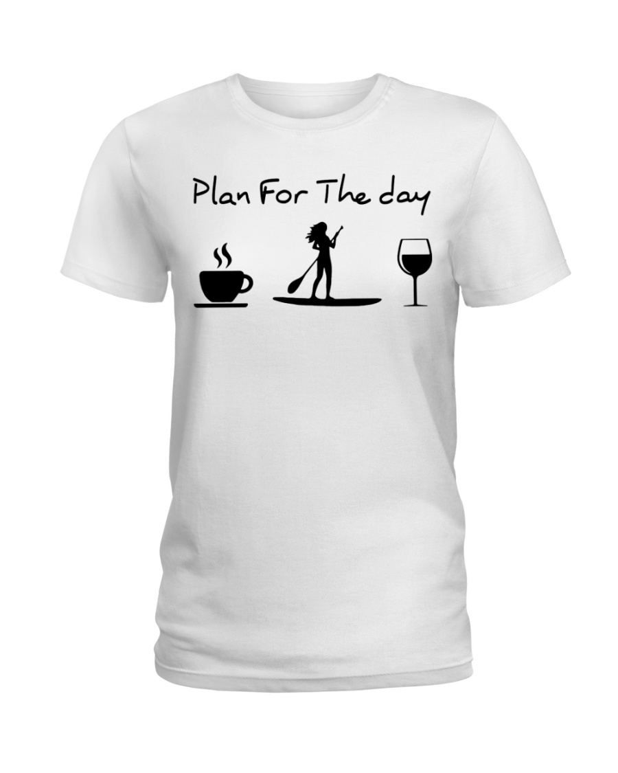Coffee Paddle Poard Wine Plan For The Day Shirt2
