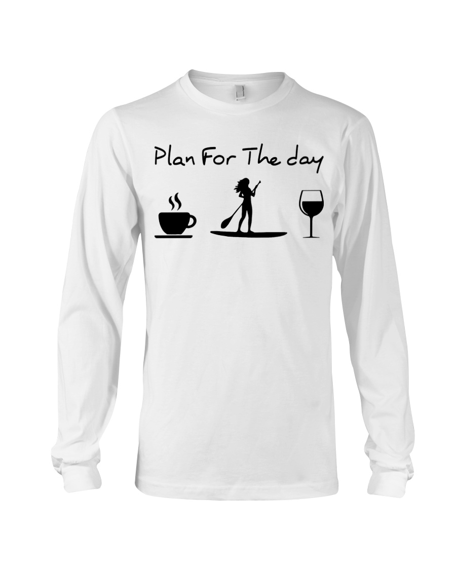 Coffee Paddle Poard Wine Plan For The Day Shirt4