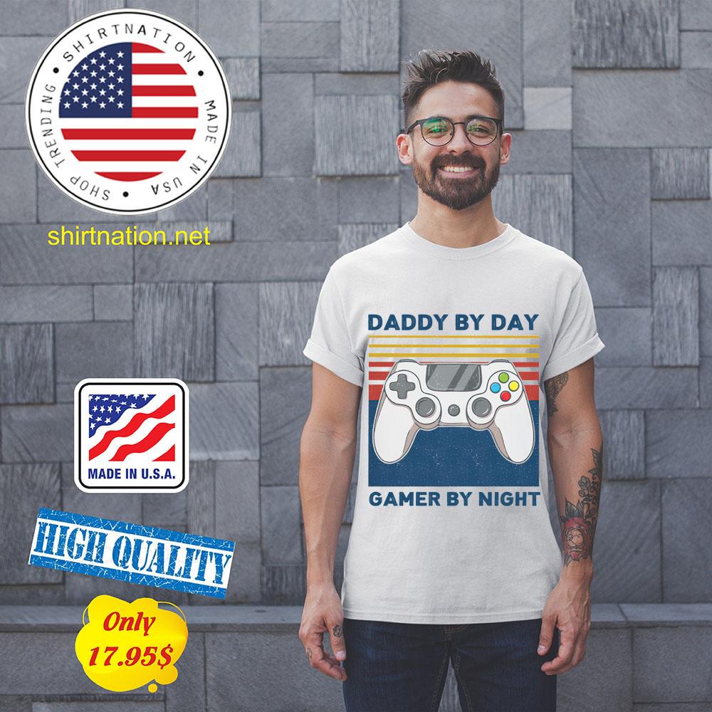 Daddy by day gamer by night shirt 11