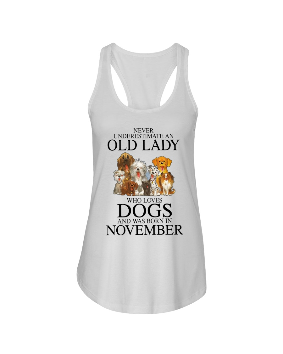 Dog Never Underestimate An Old Lady Who Loves November Shirt11