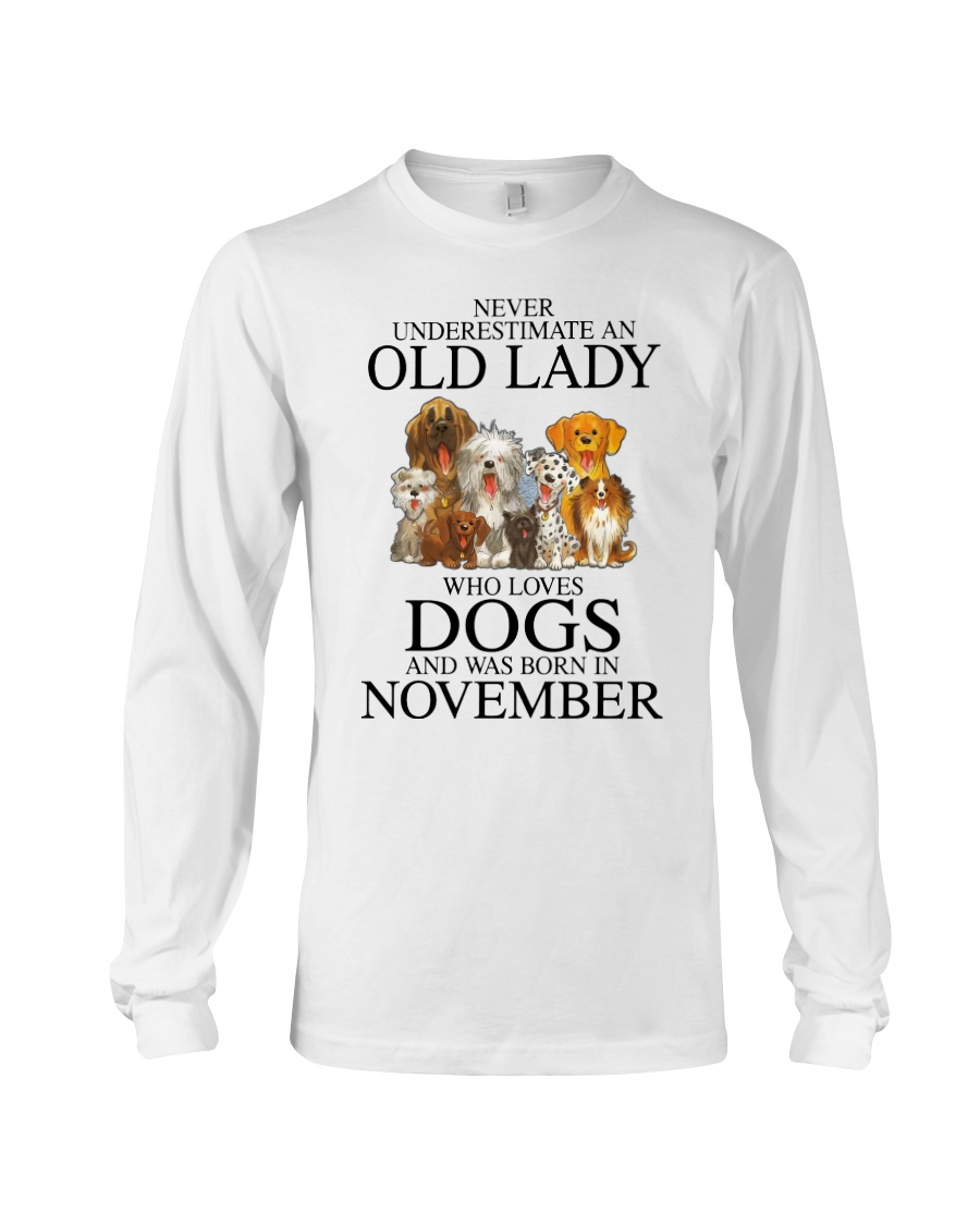 Dog Never Underestimate An Old Lady Who Loves November Shirt8