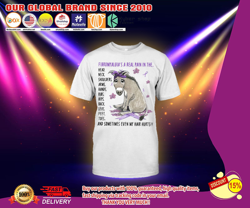 Donkey Fibromyalgias a real pain in the t shirt 2