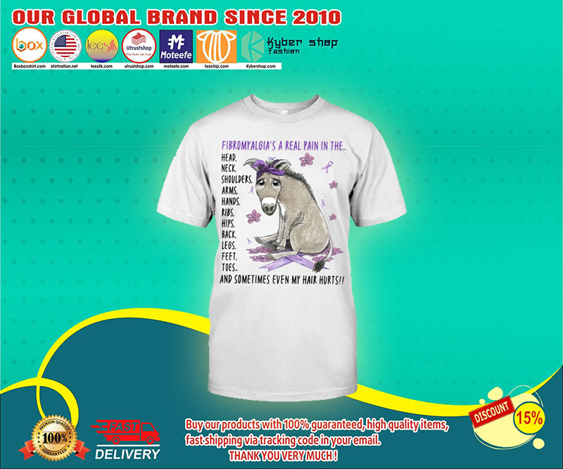 Donkey Fibromyalgias a real pain in the t shirt 4
