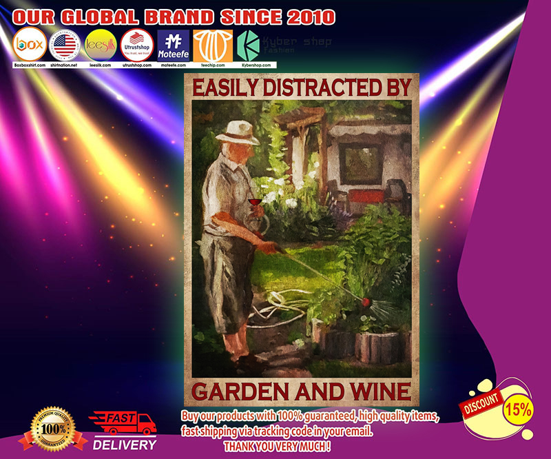 Easily distracted by garden and wine poster 2
