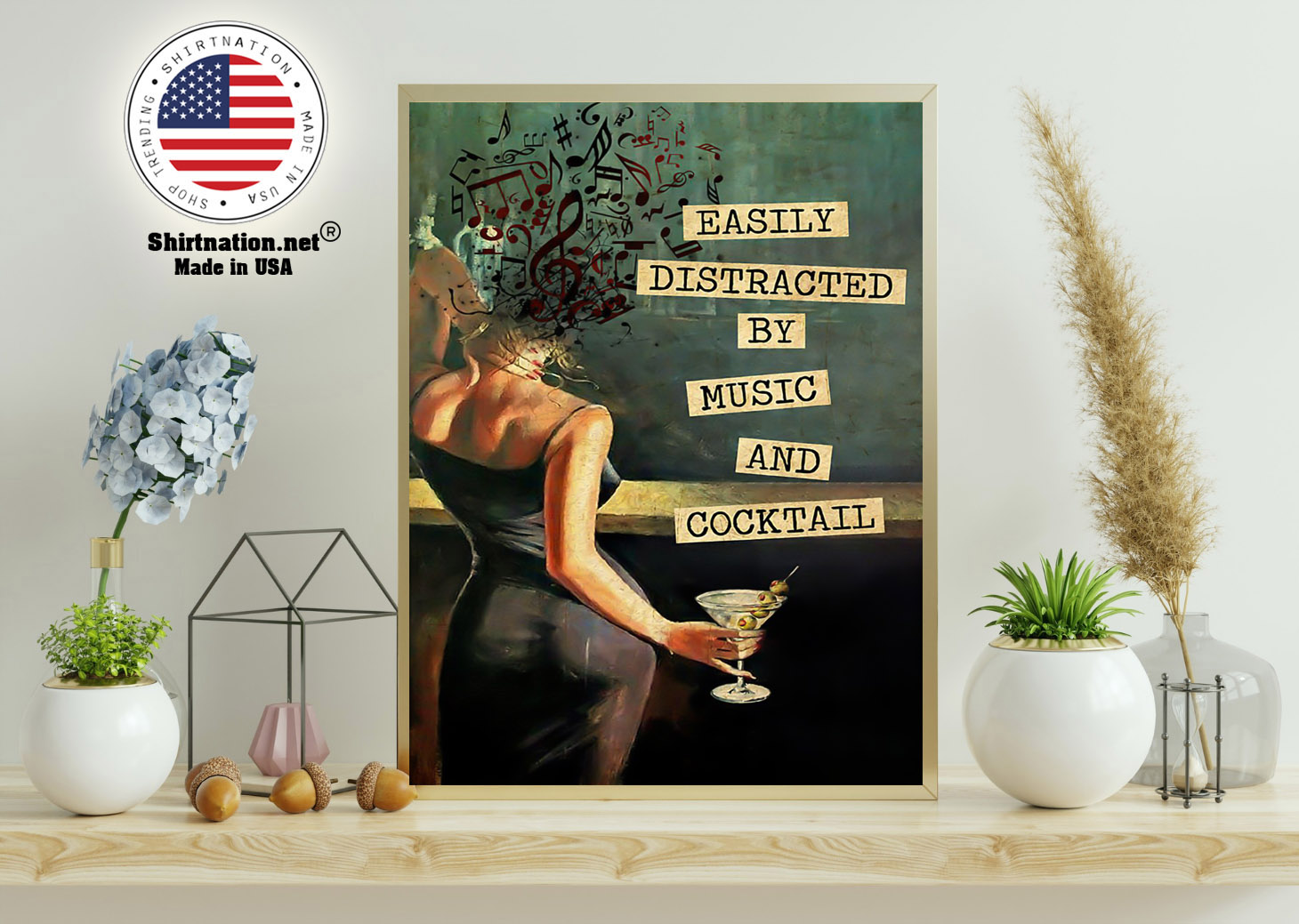 Easily distracted by music and cocktail poster 11