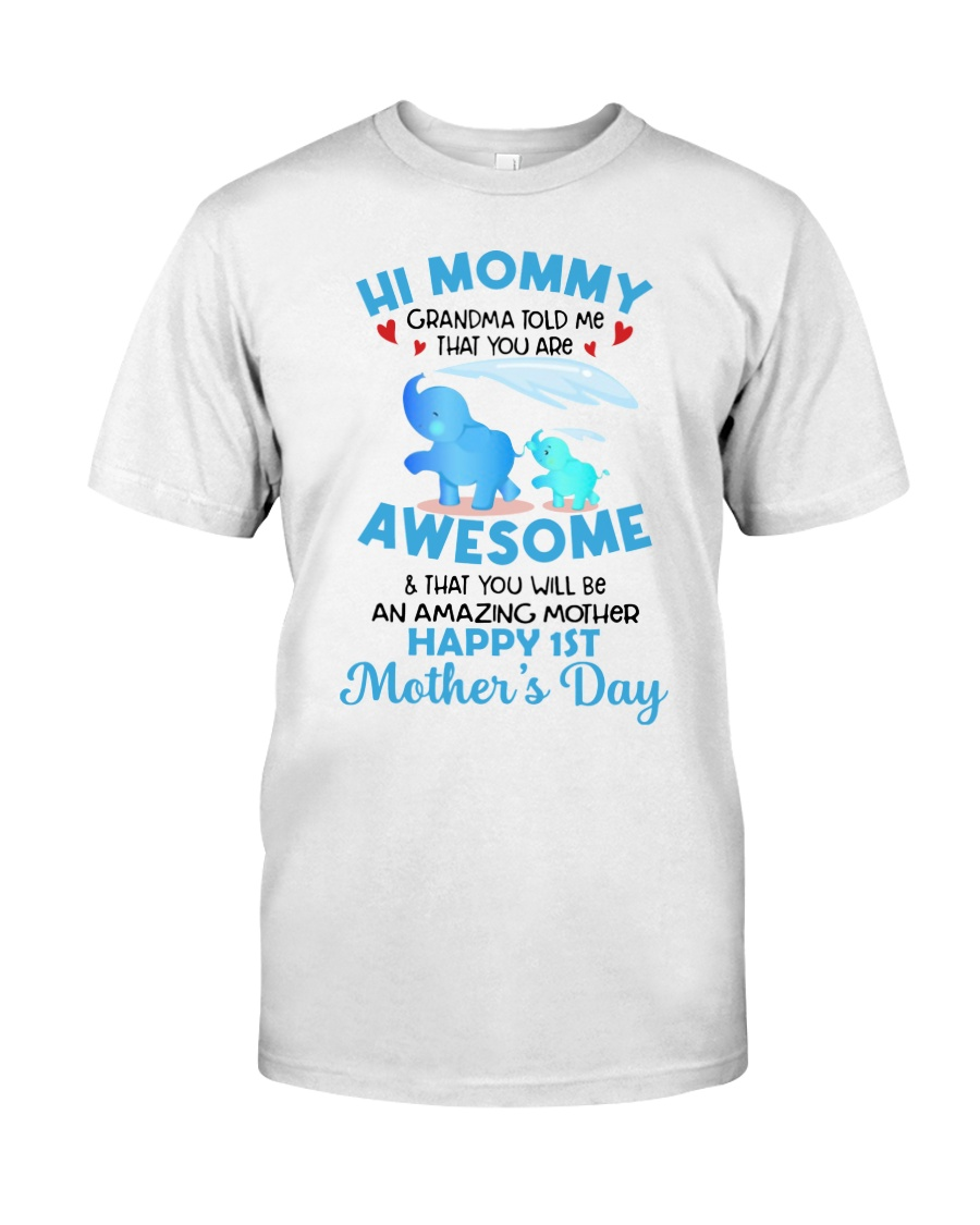 Elephant Hi mommy Grandma told me that you are awesome Shirt as