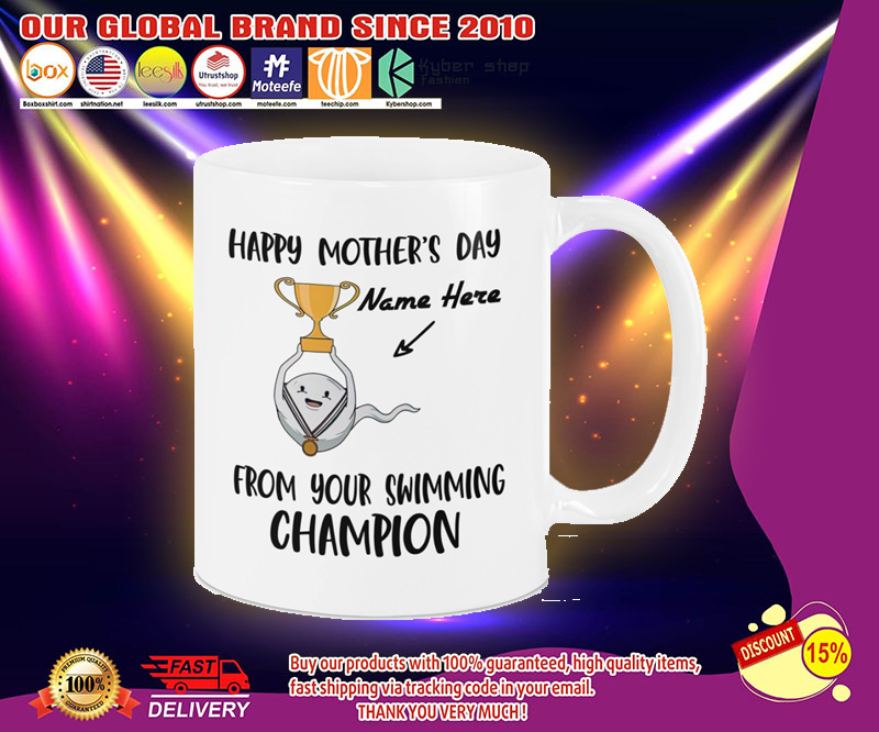 Happy mothers day from your swimming champion mug 2