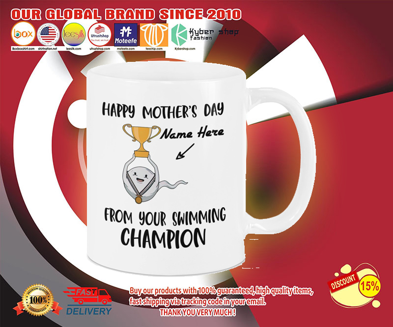 Happy mothers day from your swimming champion mug 3