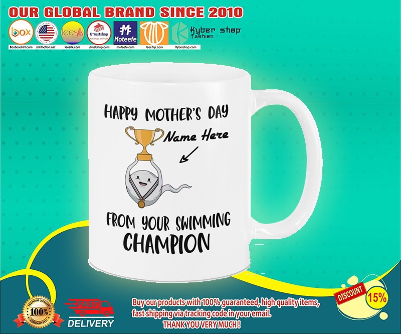 Happy mothers day from your swimming champion mug 4