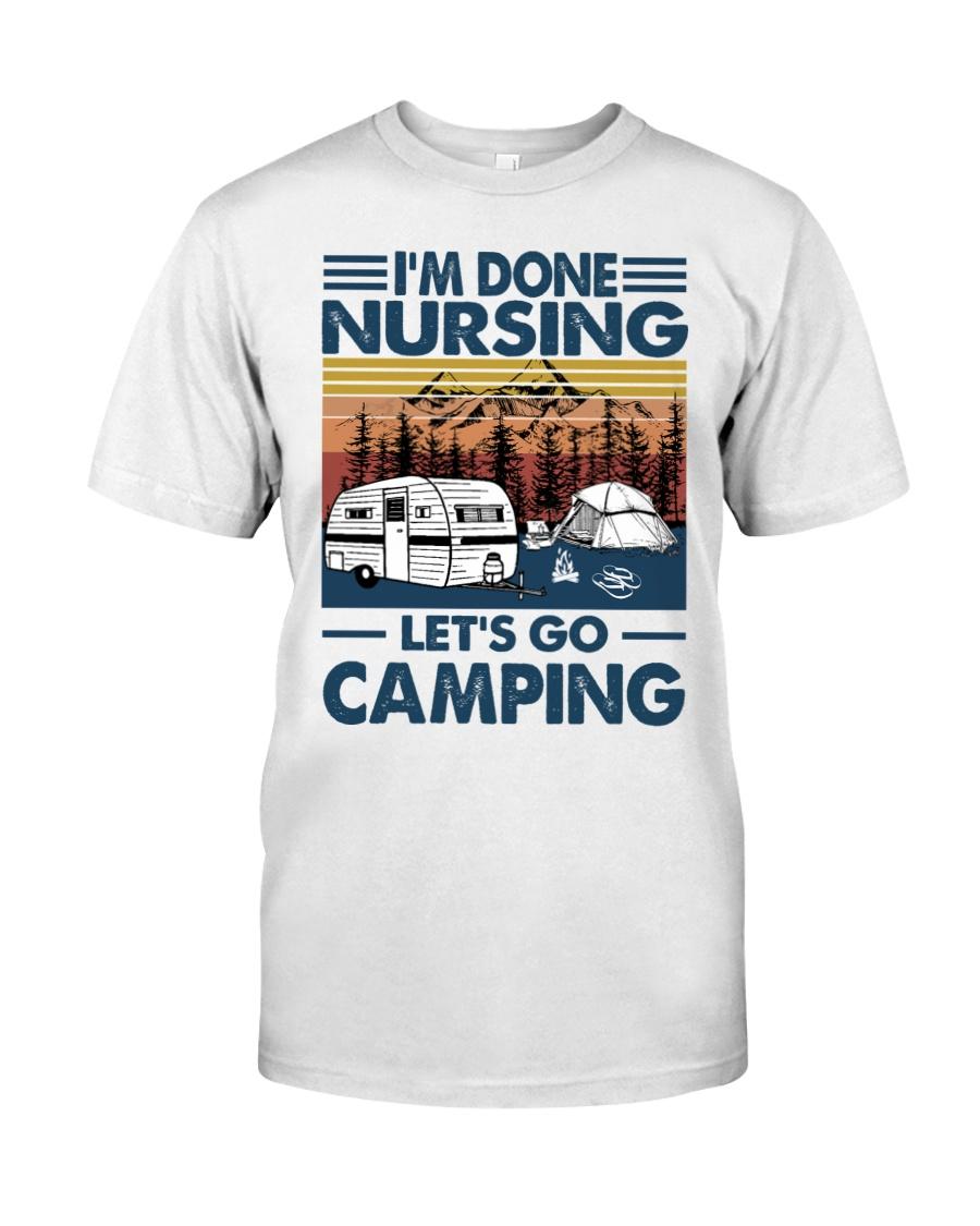Im done nursing lets go camping Shirt8