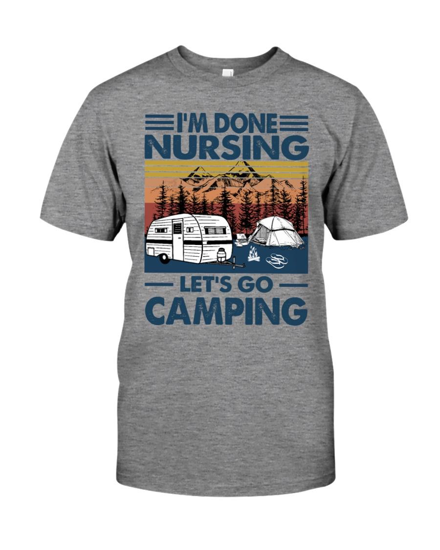Im done nursing lets go camping Shirt9