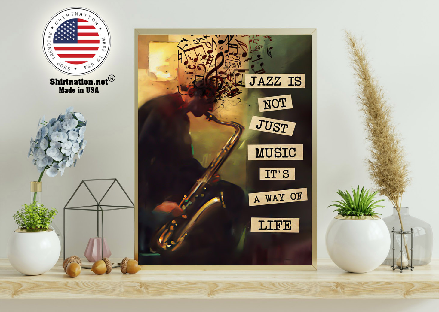 Jazz is not just music its a way of life poster 11