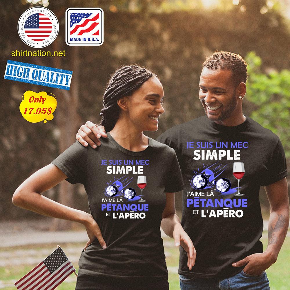 Je suis un mec simple Jaime la petanque et Lapero Shirt134