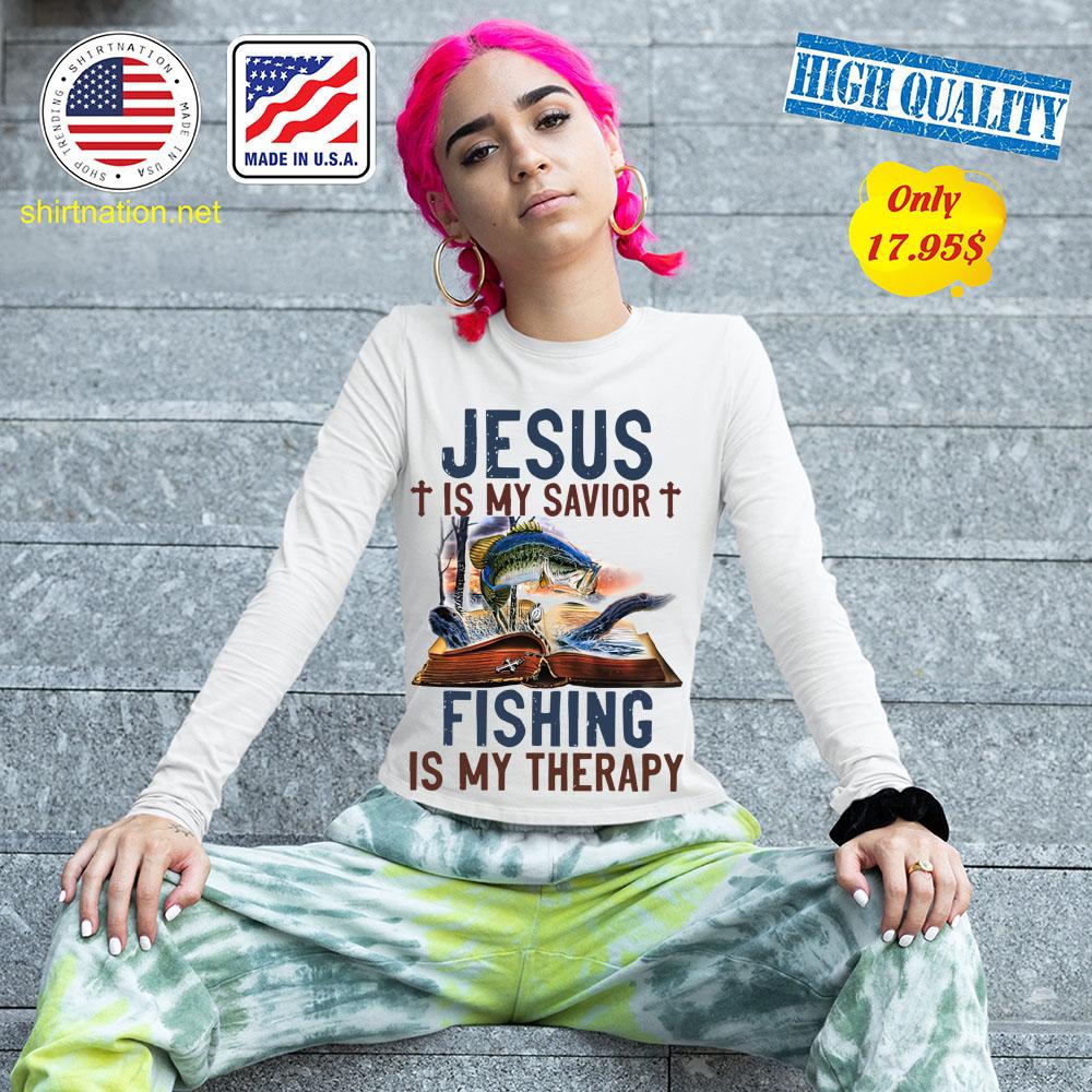 Jesus is my savior fishing is my therapy shirt 13